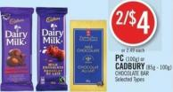 PC (100g) or Cadbury (85g - 100g) Chocolate Bar