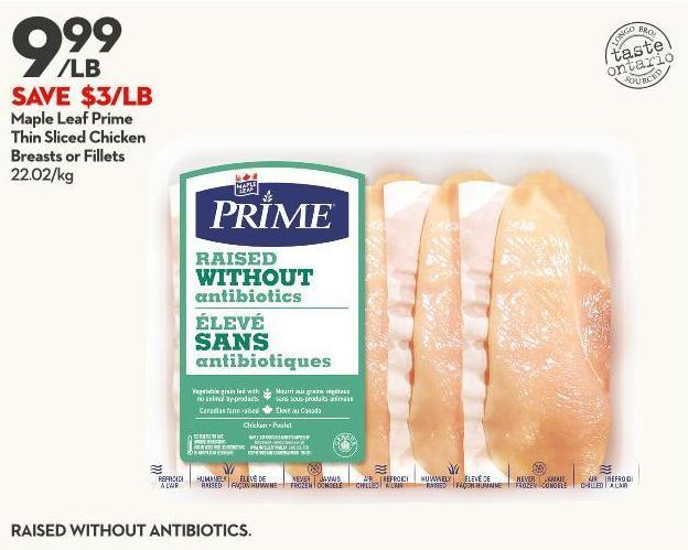 Maple Leaf Prime Thin Sliced Chicken Breasts or Fillets 22.02/kg