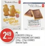 PC Concerto (240g) or Little Penguins Soft Baked (240g - 270g) Cookies
