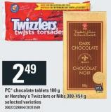 PC Chocolate Tablets 100 G Or Hershey's Twizzlers Or Nibs 300-454 G