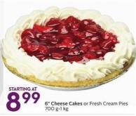 6in Cheese Cakes or Fresh Cream Pies 700 G-1 Kg