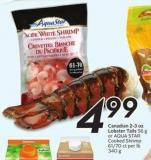 Canadian 2-3 Oz Lobster Tails or Aqua Star Cooked Shrimp 61/70 Ct Per Lb 340 g