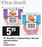 PC Blue Menu Or Natural Choice Deli Meat - 175 g