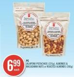 PC Jalapeno Pistachios (225g) - Almonds & Macadamia Nuts or Roasted Almonds (300g)