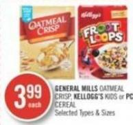 General Mills Oatmeal Crisp - Kellogg's Kids or PC Cereal