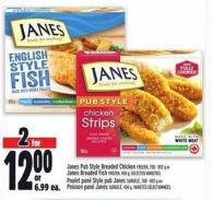Janes Pub Style Breaded Chicken Frozen - 700 - 852 G Or Janes Breaded Fish Frozen - 450 G