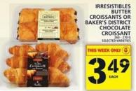 Irresistibles Butter Croissants Or Baker's District Chocolate Croissant
