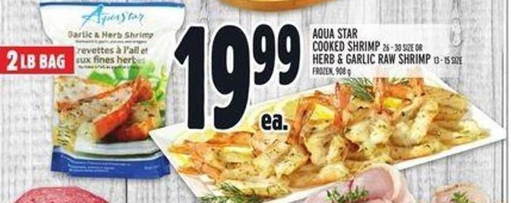 Aqua Star Cooked Shrimp 26 - 30 Size Or Herb & Garlic Raw Shrimp 13 - 15 Size Frozen - 908 g