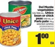Del Monte Vegetables - 341/398 Ml - Unico Bean Or Chick Peas - 540 Ml Or Paris Pate - 78 G