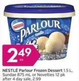 Nestlé Parlour Frozen Dessert 1.5 L - Sundae 875 mL or Novelties 12 Pk