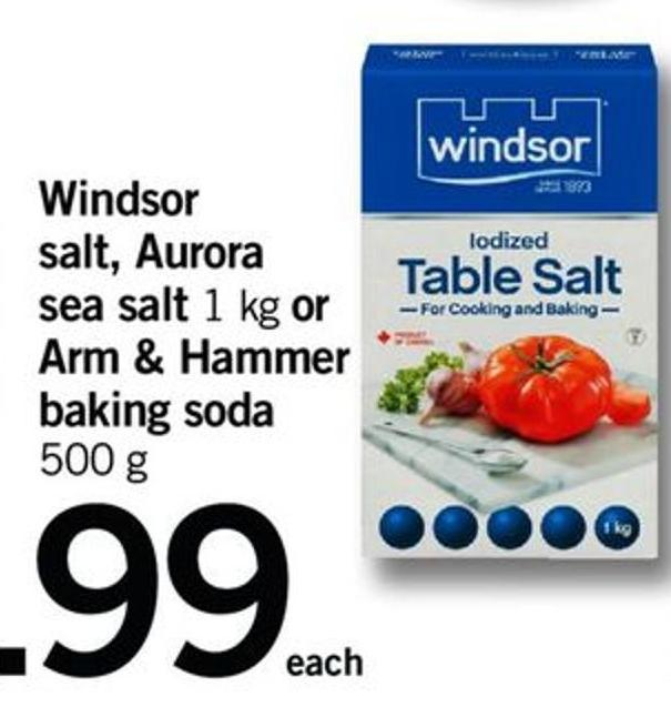 Windsor Salt - Aurora Sea Salt - 1 Kg Or Arm & Hammer Baking Soda - 500 G