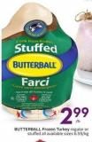 Butterball Frozen Turkey Regular or Stuffed