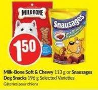 Milk-bone Soft& Chewy 113 g or Snausages Dog Snacks 196 g