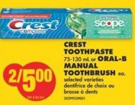 Crest Toothpaste 75-130 mL or Oral-b Manual Toothbrush Ea