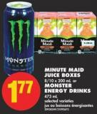 Minute Maid Juice Boxes 8/10 X 200 mL or Monster Energy Drinks 473 mL