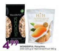 Wonderful Pistachios 200-225 g or H & H Dried Fruit 180 g