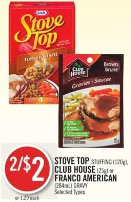 Stove Top Stuffing (120g) - Club House (25g) or Franco American (284ml) Gravy