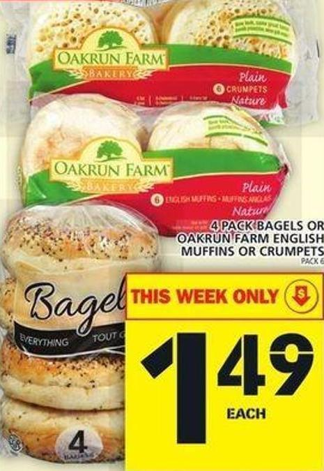 4 Pack Bagels Or Oakrun Farm English Muffins Or Crumpets