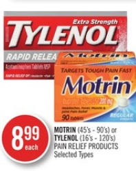 MOTRIN (45's - 90's) or TYLENOL (16's - 120's) PAIN RELIEF PRODUCTS