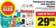 Pampers Or Huggies Club Size Plus Diapers - 84-180's