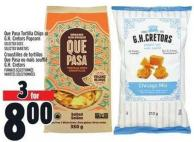 Que Pasa Tortilla Chips Or Gh. Cretors Popcorn