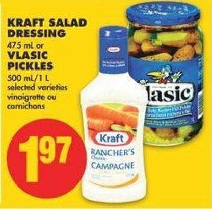 Kraft Salad Dressing - 475 Ml Or Vlasic Pickles - 500 Ml/1 L