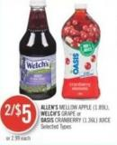 Allen's Mellow Apple (1.89l) - Welch's Grape or Oasis Cranberry (1.36l) Juice