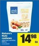 Nature's Nuts Cashews.680 G