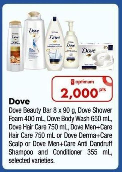 Dove Beauty Bar - 8 X 90 G - Dove Shower Foam - 400 Ml - Dove Body Wash - 650 Ml - Dove Hair Care - 750 Ml - Dove Men+care Hair Care - 750 Ml Or Dove Derma+care Scalp Or Dove Men+care Anti Dandruff Shampoo And Conditioner - 355 Ml