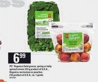 PC Organics Field Greens - Spring Or Baby Spinach Mixes - 312 g Or Peaches - 2 Lb