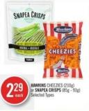 Hawkins Cheezies (210g) or Snapea Crisps (85g - 93g)