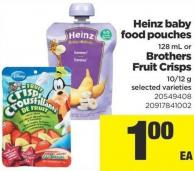 Heinz Baby Food Pouches - 128 Ml Or Brothers Fruit Crisps - 10/12 G
