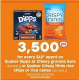 Quaker Dipps Or Chewy Granola Bars - 150/156 G Or Quaker Crispy Minis Rice Chips Or Rice Cakes - 100-199 G