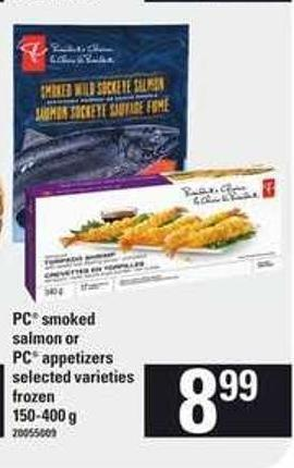 PC Smoked Salmon Or PC Appetizers - 150-400 g