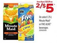 Select - 1.75 L Minute Maid Or Five Alive Beverages