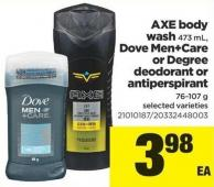 Axe Body Wash - 473 mL - Dove Men+care Or Degree Deodorant Or Antiperspirant - 76-107 g