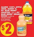 Allens 100% Apple Juice - Sunny D - PC Blue Menu Cocktail - 1.89 L or PC Blue Menu Drink Boxes - 8x200 mL