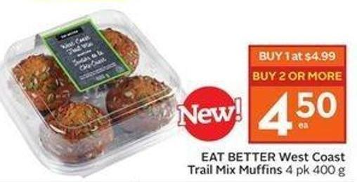 Eat Better West Coast Trail Mix Muffins 4 Pk 400 g
