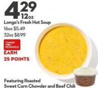 Longo's Fresh Hot Soup 16oz $5.49 32oz $8.99