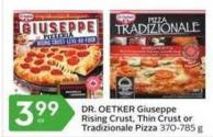 Dr. Oetker Giuseppe Rising Crust - Thin Crust or Tradizionale Pizza 370-785 g