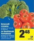 Broccoli Crowns Or Beefsteak Tomatoes