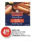 Maple Leaf Natural Selections Deli Meat (175g) or Schneiders Wieners (375g)