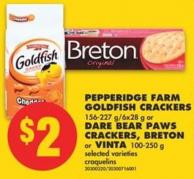 Pepperidge Farm Goldfish Crackers 156-227 G/6x28 g or Dare Bear Paws Crackers - Breton or Vinta 100-250 g