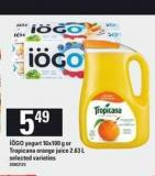 Iögo Yogurt 16x100 G Or Tropicana Orange Juice 2.63 L