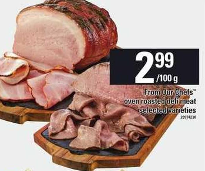 From Our Chefs Oven Roasted Deli Meat