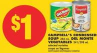 Campbell's Condensed Soup - 284 mL - Del Monte Vegetables - 341/398 mL