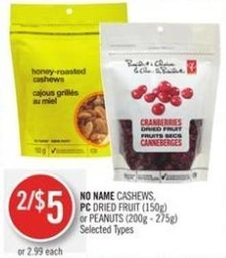No Name Cashews - PC Dried Fruit (150g) or Peanuts (200g - 275g)