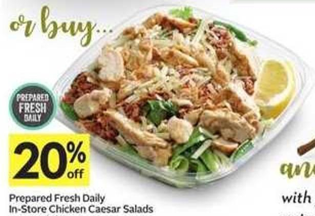 Prepared Fresh Daily In-store Chicken Caesar Salads