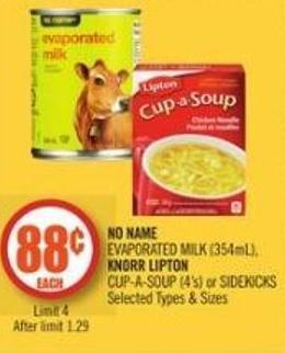 No Name  Evaporated Milk (354ml) - Knorr Lipton Cup-a-soup (4's) or Sidekicks