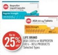 Life Brand Asa (100's) or Ibuprofen (45's - 80's) Products